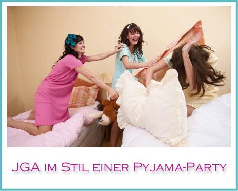 junggesellinnenabschied als pyjama party my bridal. Black Bedroom Furniture Sets. Home Design Ideas