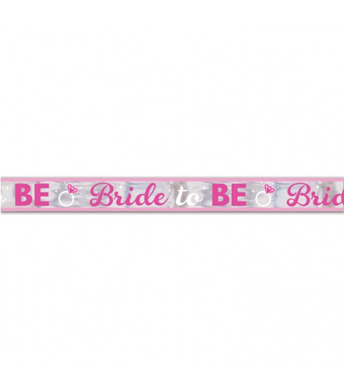 "Folienbanner ""Bride To Be"" - 7,6 m"