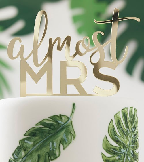 """Cake-Topper aus Acryl """"Almost Mrs"""""""
