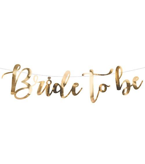 """DIY Schriftzuggirlande """"Bride to be"""" - gold - 80 cm"""